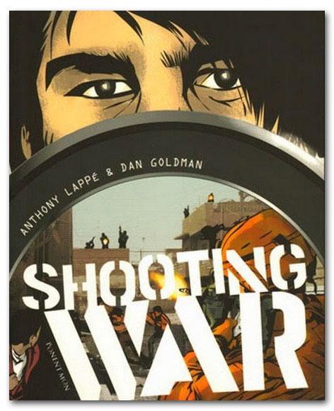 Shooting war - Anthony Lappé & Dan Goldman