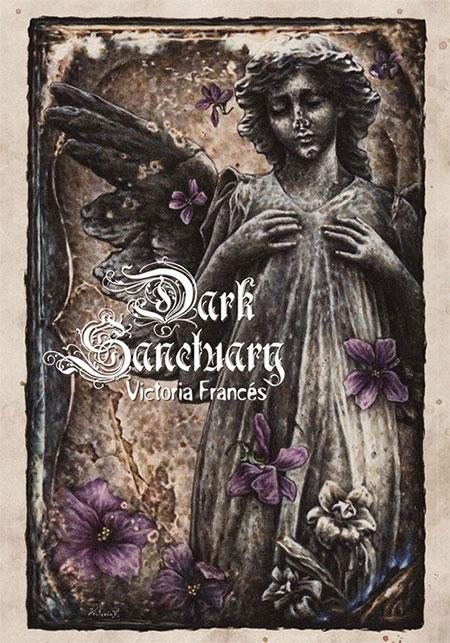 Dark Sanctuary - Victoria Frances