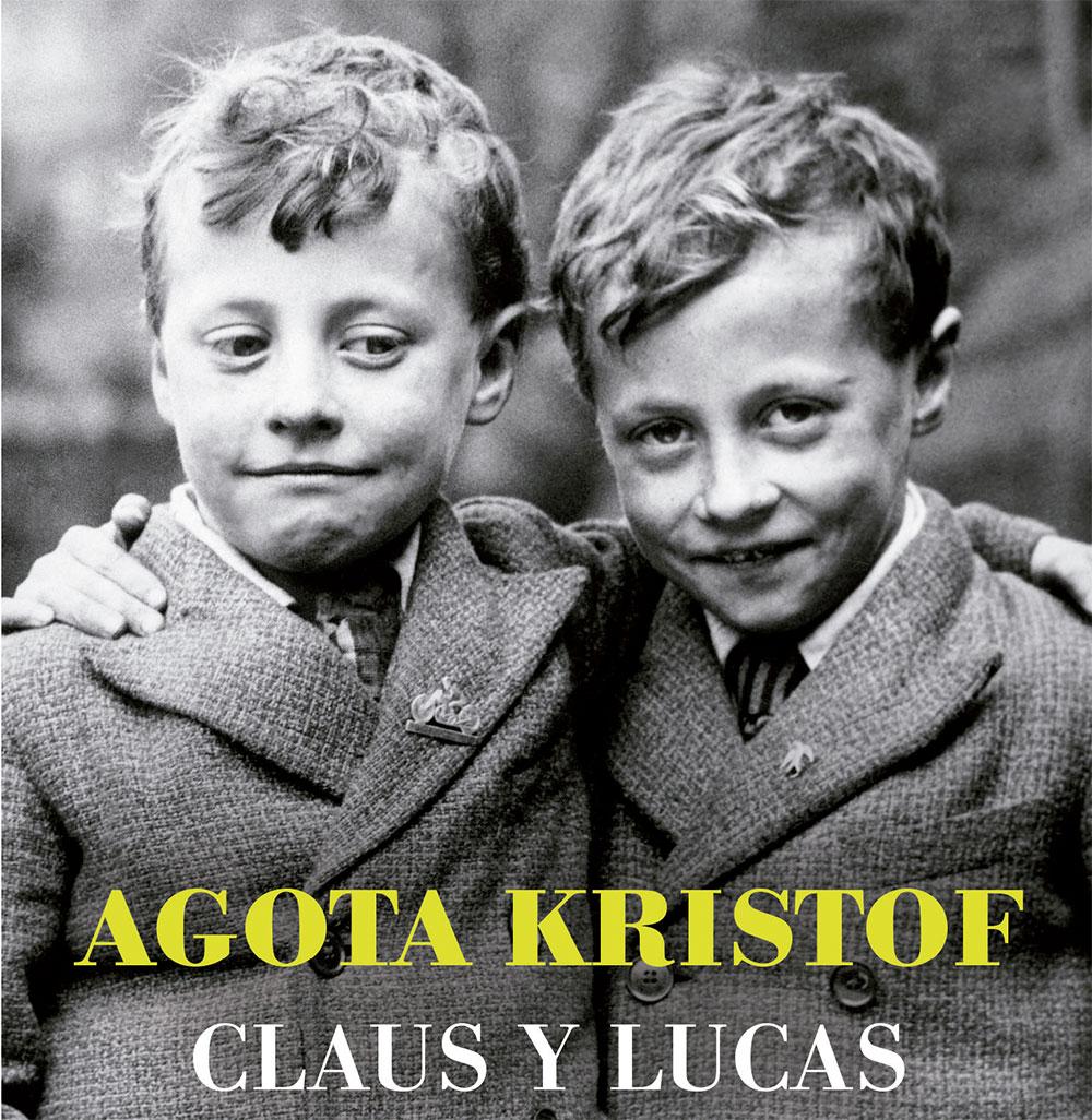 El gran cuaderno - Agota Kristof