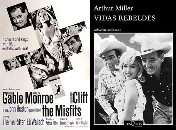 Vidas Rebeldes - Arthur Miller / John Huston
