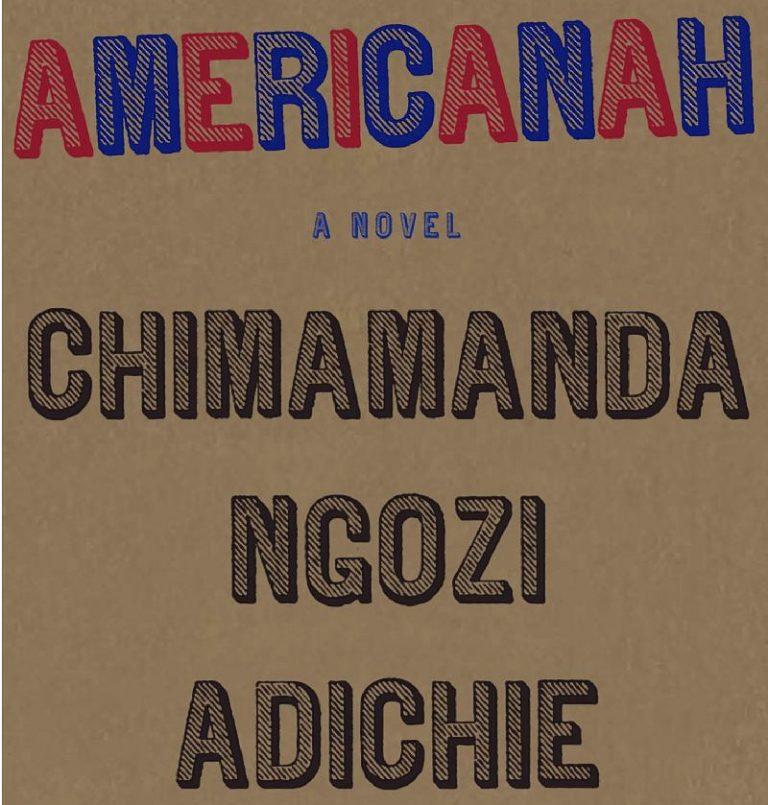 Americanah - Chimanda Ngozi Adiche