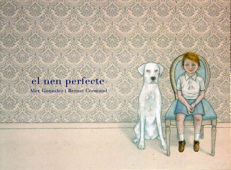 El nen perfecte - Bernat Cormand