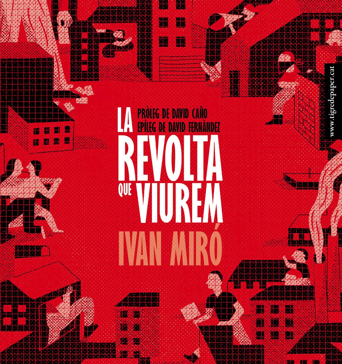 La revolta que viurem - Ivan Miró