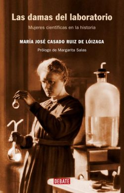Las damas del laboratorio - María José Casado Ruiz de Lóizaga
