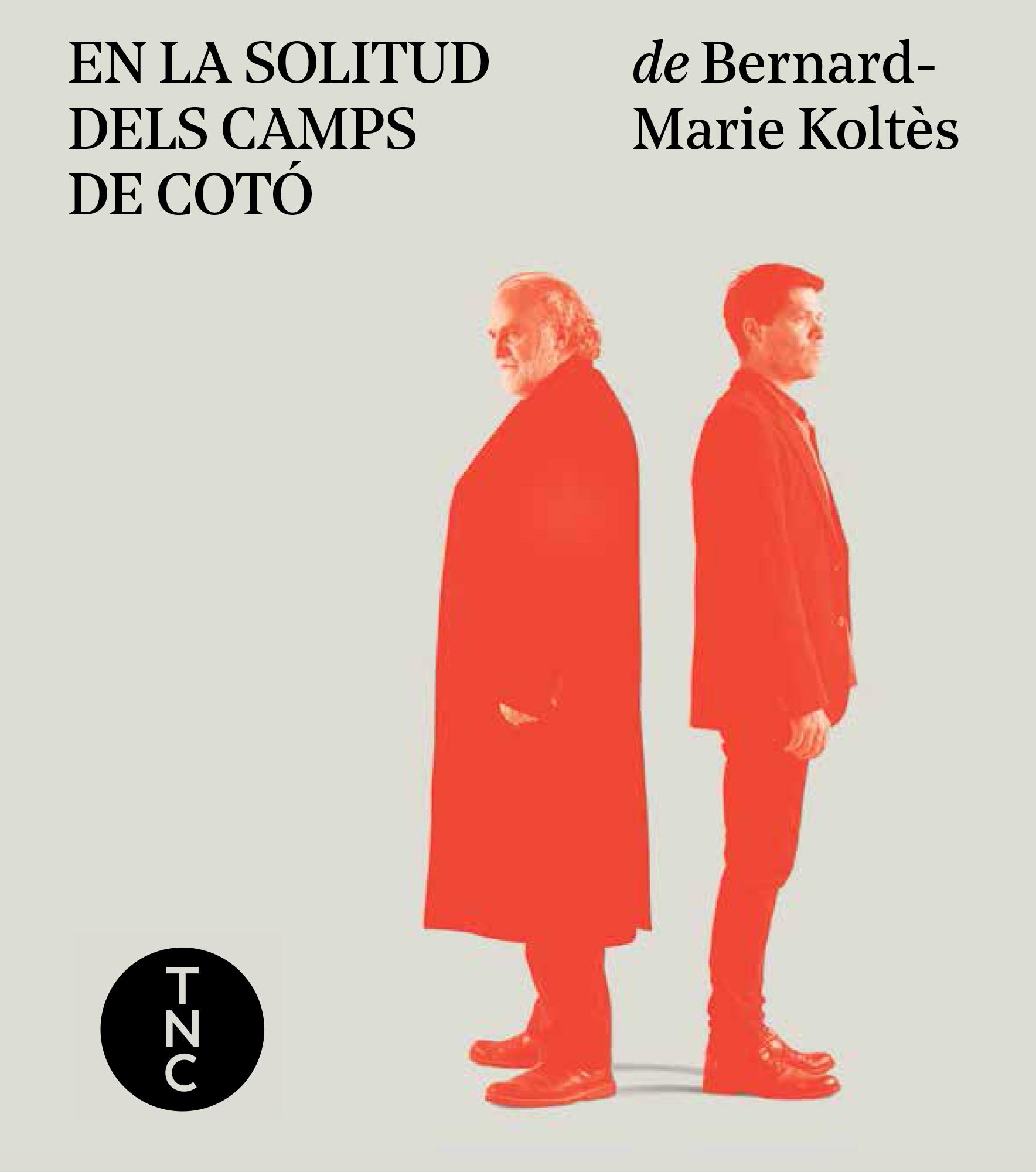En la solitud dels camps de cotó - Bernard-Marie Koltés
