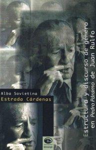 Estructura y discurso de género en Pedro Páramo de Juan Rulfo  Alba Sovietina Estrada Cárdenas