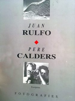 Juan Rulfo, Pere Calders