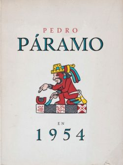 Pedro Páramo en 1954  Juan Rulfo