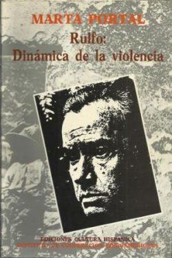 Rulfo: dinámica de la violencia  Marta Portal