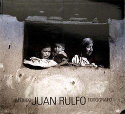 México : Juan Rulfo fotógrafo