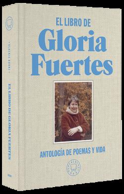 El libro de Gloria Fuertes: antologia de poemas y vida