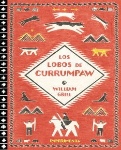 Los lobos de Currumpaw  GRILL, William