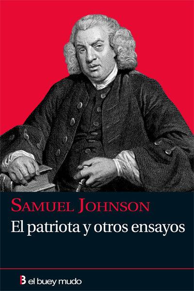 Johnson, Samuel. El patriota y otros ensayos
