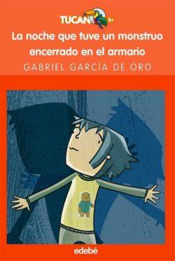 La nit que vaig tenir un monstre tancat a l'armari  GARCÍA de ORO, Gabriel; HERNÁNDEZ, Purificación