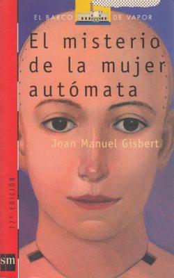 El misterio de la mujer autómata  GISBERT, Joan Manuel