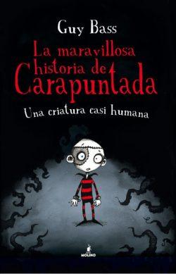 La maravillosa historia de Carapuntada  BASS, Guy
