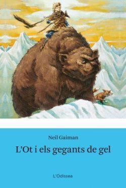 L'Ot i els gegants de gel  GAIMAN, Neil