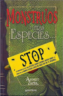 Monstruos y otras especies…  ZAPPA, Ahmet