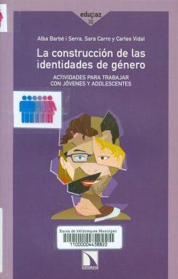 Construcción de las identidades de género actividades para trabajar con jovenes y adolescentes