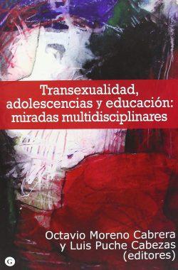 Transexualidad, adolescencias y educación: miradas multidisciplinares