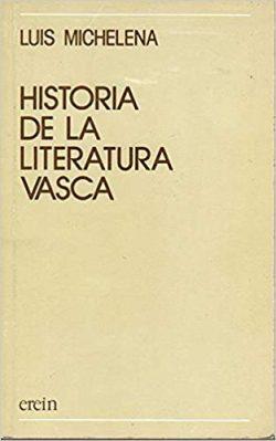 Historia de la literatura vasca  MICHELENA, Luis