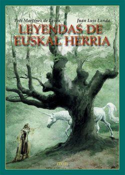 Leyendas de Euskal Herria / Toti Martínez de Lezea, Juan Luis Landa