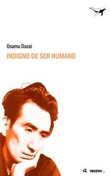 Indigno de ser humano / Osamu Dazai
