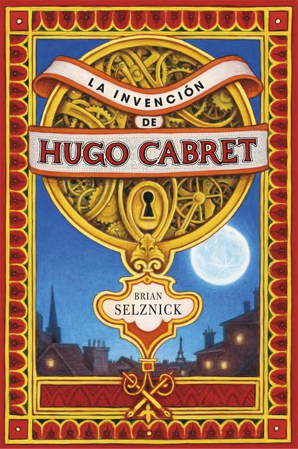 La invenció de l'Hugo Cabret SELZNICK, Brian