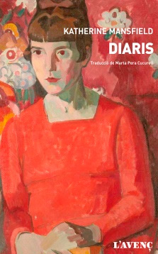 Diaris / Katherine Mansfield narrativa autobiografica