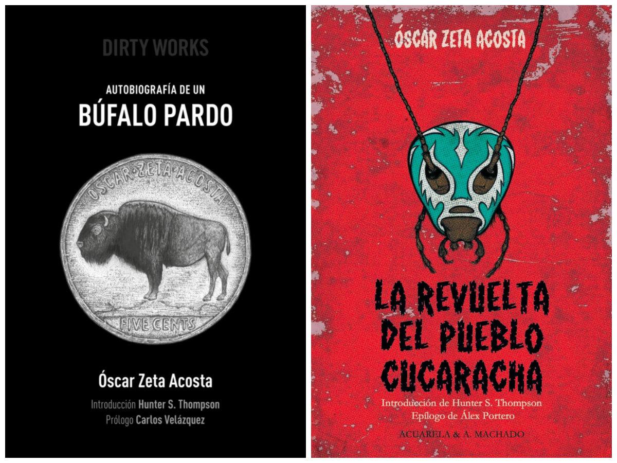 Zeta Acosta, Óscar Autobiografía de un búfalo pardo / La revuelta del pueblo cucaracha