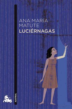 MATUTE, Ana María Luciérnagas