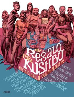 MARTÍNEZ, GABI Un Regalo para Kushbu: historias que cruzan fronteras