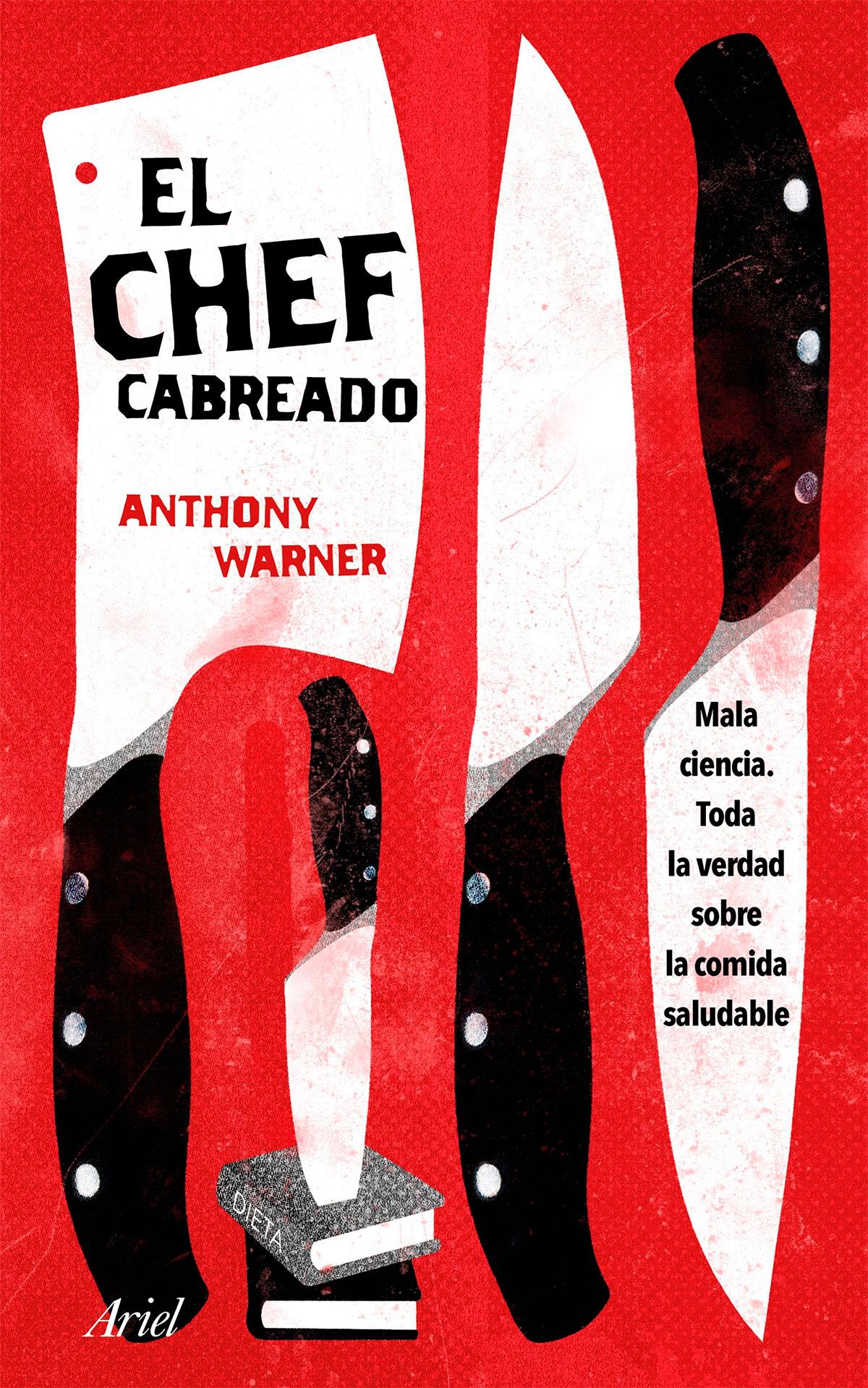 El Chef Cabreado - Anthony Warner