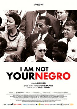 I am not your negro  Peck, Raoul