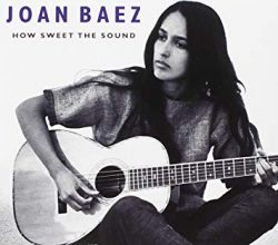 How sweet the sound  Baez, Joan