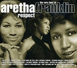 Respect the very best of Aretha Franklin  Franklin, Aretha