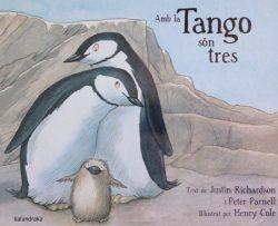 Amb la Tango són tres  Richardson, Justin; Parnell, Peter; Cole, Henry (il.)
