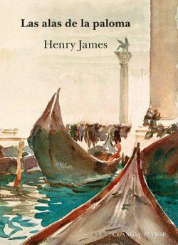 Las alas de la paloma  James, Henry
