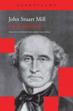De la libertad  Mill, John Stuart