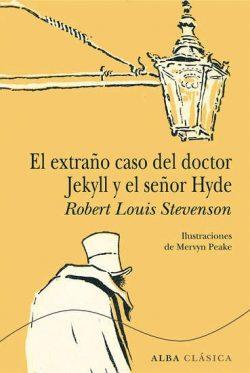 El extraño caso del doctor Jekyll y el señor Hyde  Stevenson, Robert Louis