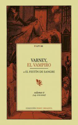Varney, el vampiro, o el festín de sangre  Rymer, James Malcolm