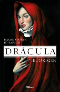 Drácula: el origen  Stoker, Dacre