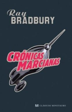 Crónicas marcianas  BRADBURY, Ray