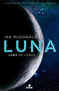 Luna de lobos  MacDONALD, Ian