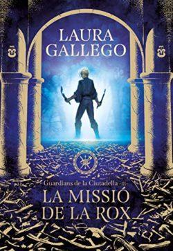 La Missió de la Rox GALLEGO GARCÍA, Laura