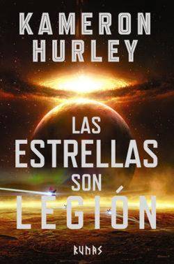 Las Estrellas son legión / Kameron Hurley