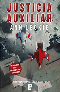 Justicia auxiliar / Ann Leckie