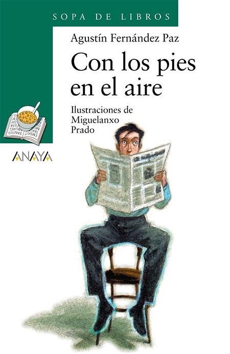Con los pies en el aire / Agustín Fernández Paz
