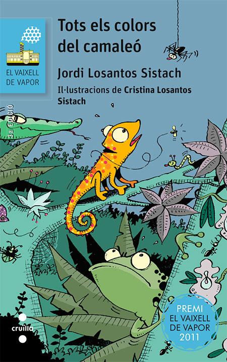 Tots els colors del camaleó / Jordi Losantos Sistach