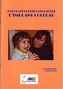Preguntes i respostes sobre l'implant coclear AMAT, Maria Teresa